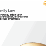 How Divorce Affects your Superannuation, Life Insurance & Other Investments